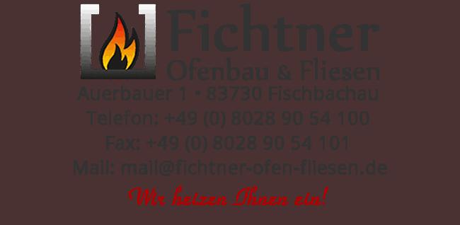 Fichtner Ofenbau und Fliesen in Fischbachau